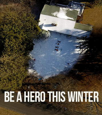 Be A HERO with SNOWatHOME